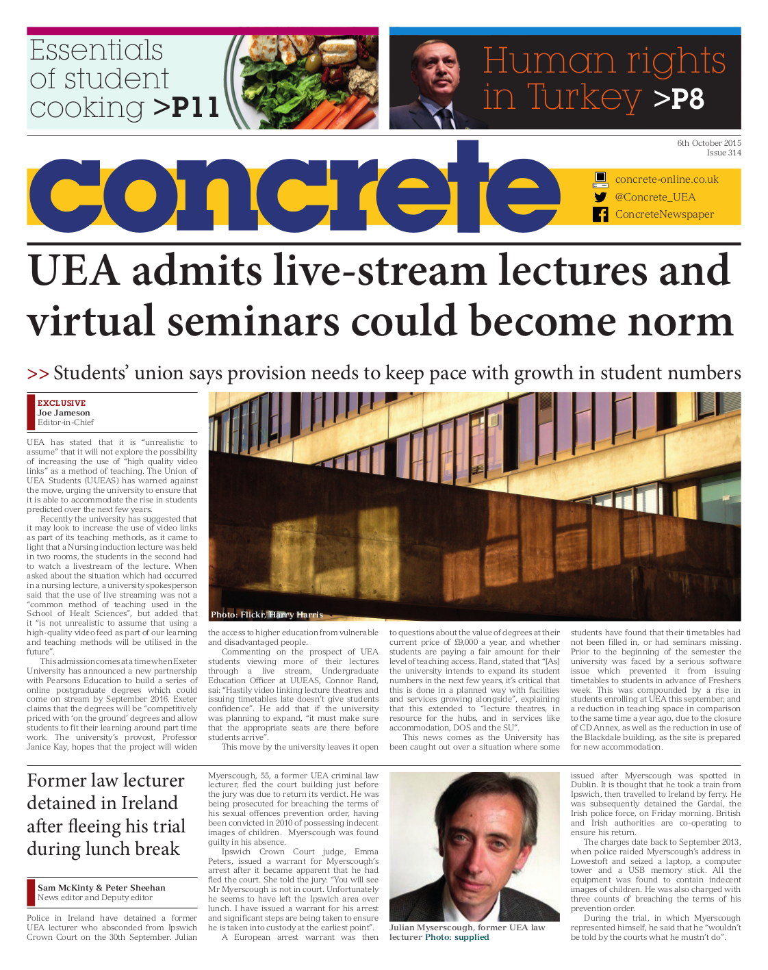 We think the front-page story about the university's admission about using technology to get around spacing issues is important for UEA students to know about.